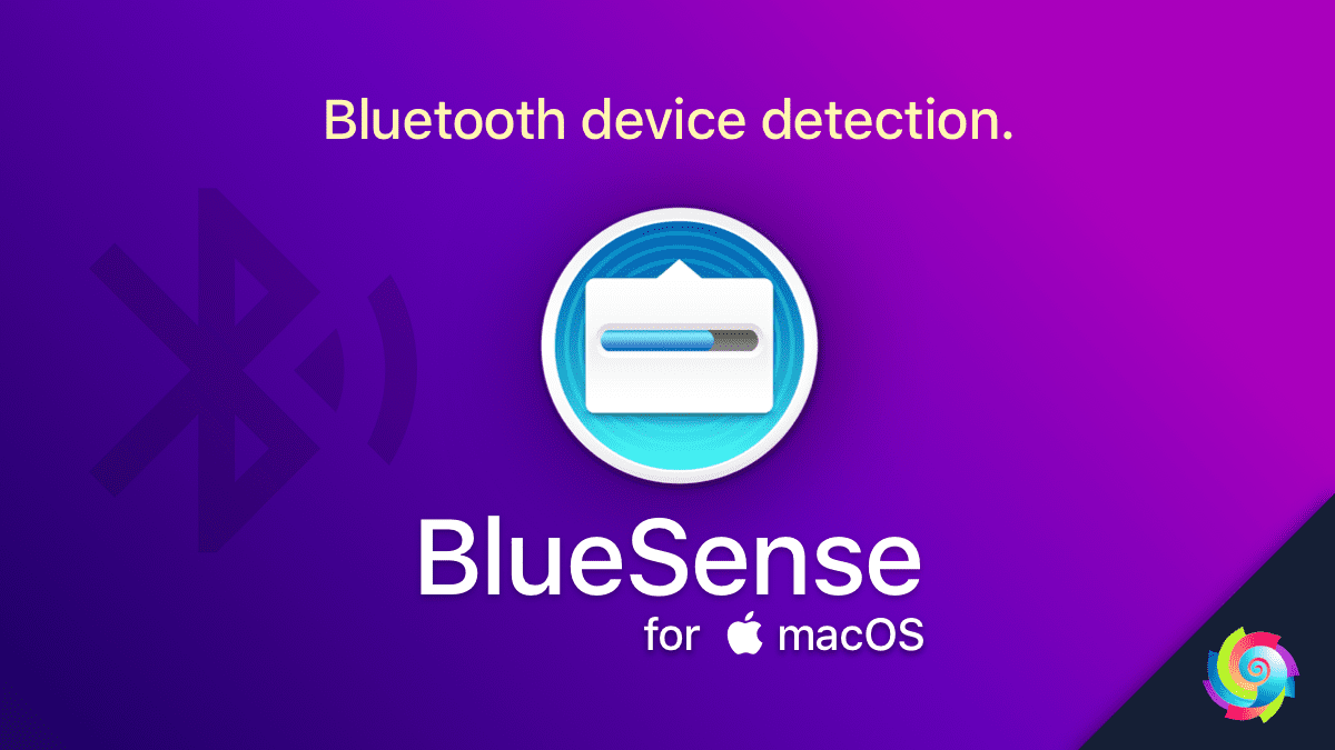 BlueSense for macOS, detects the presence of your Bluetooth